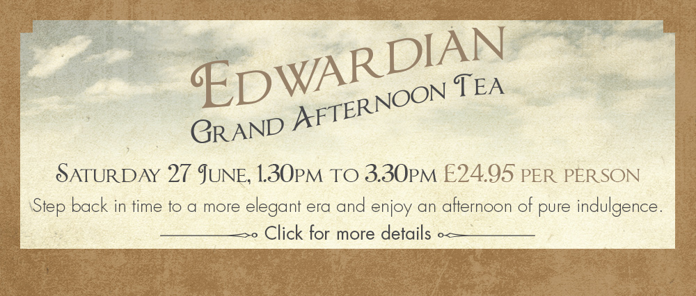 Edwardian Grand Afternoon Tea